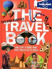 The Not-For-Parents Travel Book from Lonely Planet